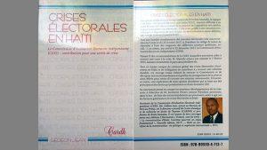 CRISES ÉLECTORALES EN HAÏTI – La Commission d'évaluation électorale indépendante (CEEI): contribution pour une sortie de crise